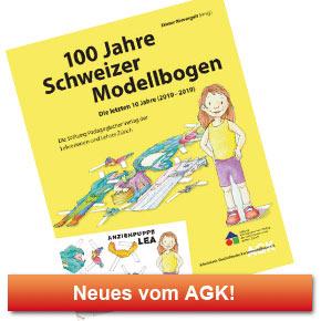 100 Jahre Schweizer Modellbogen: Die letzten 10 Jahre (2010 - 2019)